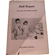 Doll Repair From The Gay World of Dolls By Evelyn Gaylin