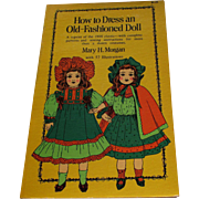 How To Dress An Old-Fashioned Doll By Mary H Morgan