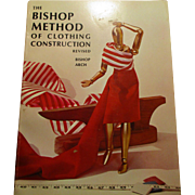The Bishop Method of Clothing Construction Revised Book By Bishop Arch.