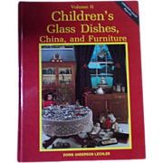 Children's Glass Dishes, China, and Furniture