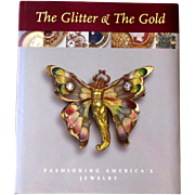 The Glitter & the Gold: Fashioning America's Jewelry Newark Museum 1997