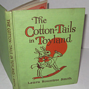 Cotton Tails in Toyland, Laura Rountree Smith, 1921