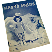 Mary's Dollies Pattern Book Volume No. 9 - 1944