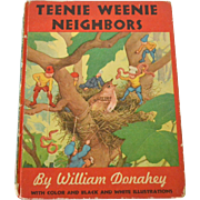 Teenie Weenie Neighbors by William Donahey, 1945, Second Printing