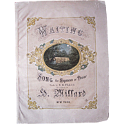 1867 Sheet Music Waiting by H.Millard