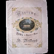 1867 Sheet Music Waiting by H.Millard