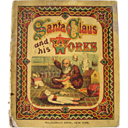 1870s Children's Book  Santa Claus and his Works with Color Plates