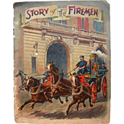 1908 Children's Book Story of the Fireman by McLoughlin Bros.