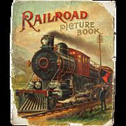 """1903 McLoughlin Children's Book """"Railroad Picture Book"""""""