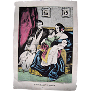"Hand Colored Currier and Ives Print ""The Happy Home"" #2"