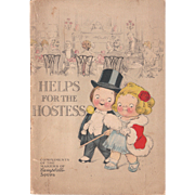 "1916 Campbell's Cookbook ""Helps for the Hostess"" w/Kwepies"