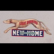 Advertising Trade Card New Home Sewing Machine Greyhound