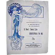 "1905 Art Nouveau Sheet Music ""It Don't Seem Like Christmas To Me"""
