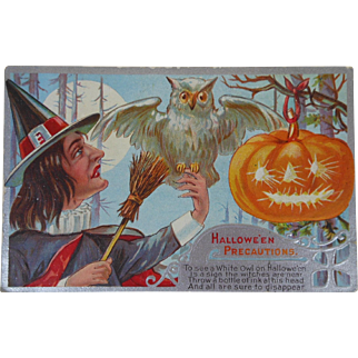 October 1910 Halloween Precautions Post Card with Witch White Owl Jack O Lantern