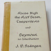 "J.D Salinger ""Raise High the Roof Beam, Carpenters"" & ""Seymour: An Introduction"" First Edition, 3rd Issue 1959"
