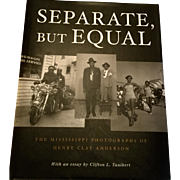 "1st Edition ""Separate, But Equal"" Mississipp Delta Photographs, Signed"