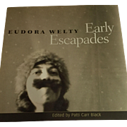 """Early Escapades""  by Eudora Welty, 1st Edition, Signed by Editor"
