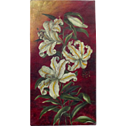 ANTIQUE 19th Century Victorian Era Oil Painting on Canvas RUBRUM LILIES 1890