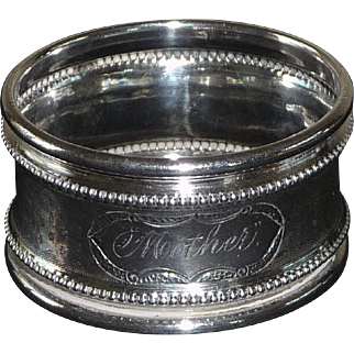 """Coin Silver Napkin Ring Engraved """"Mother"""""""