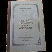 Vintage 1944 Instruction Pamphlet #6-ET Locomotive Brake Equipment