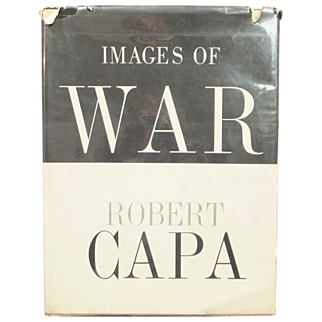 Images Of War  Robert Capa  ORIGINAL 1964 1st Edition - Vietnam, Spain, Italy, China
