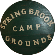 Spring Brook Camp Grounds Sign c1950 ~ Paint on Wood