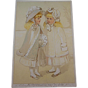 Christmas Greeting Card/Poem/Keepsake Victorian-Edwardian Era 1837-1915, 2 Little Girls in Winter Finery