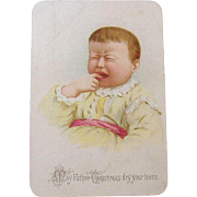 Vintage Christmas Greeting Card,  Crying Baby, May Father Christmas Dry Your Tears