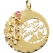 14K 1960's Merry Christmas Holiday Word Cut Out Rose Flower Ruby Circle Charm/Pendant Yellow Gold
