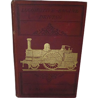 Locomotive Engine Driving Book by Michael Reynolds 1878 2nd edition Crosby Lockwood & Co.