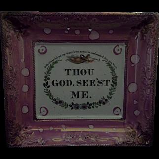 Sunderland Pink Lustre or Luster Pottery Plaque 'Thou God See'st Me' C1840