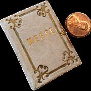 "19c. Miniature ""Messe"" Book for French Fashion/Mignonette"