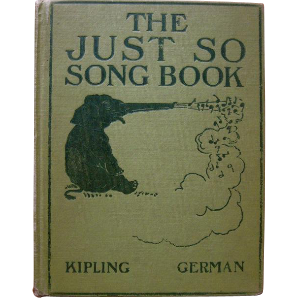 The Just So Songbook, 1st US Edition, 1903