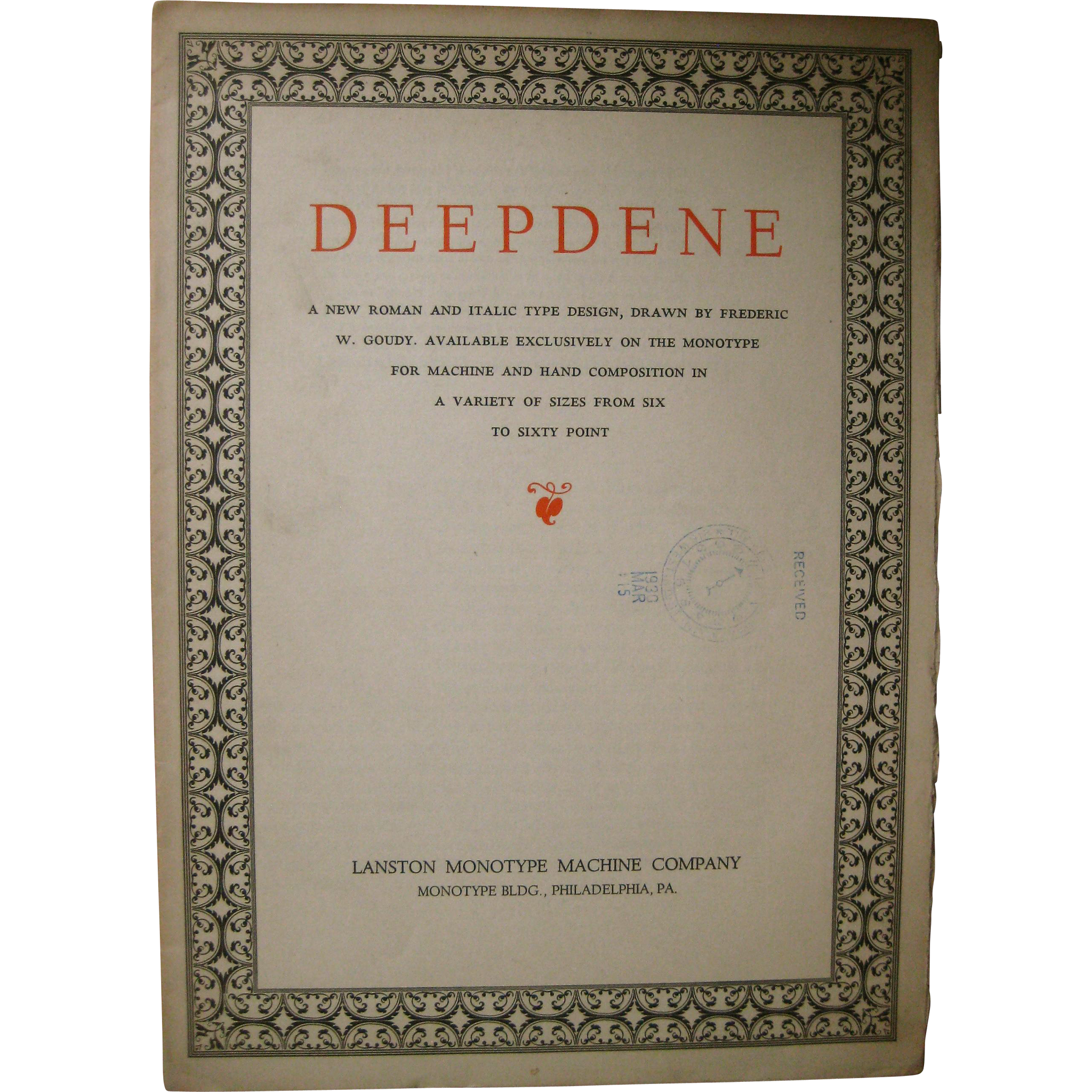 First showing of Goudy typeface, DEEPDENE, 1930