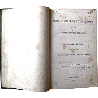 Senate Document of a Reconnaissance made in 1846-1847 from Fort Leavenworth to San Diego