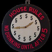 5 O'clock House Rules Vintage Bar Sign.