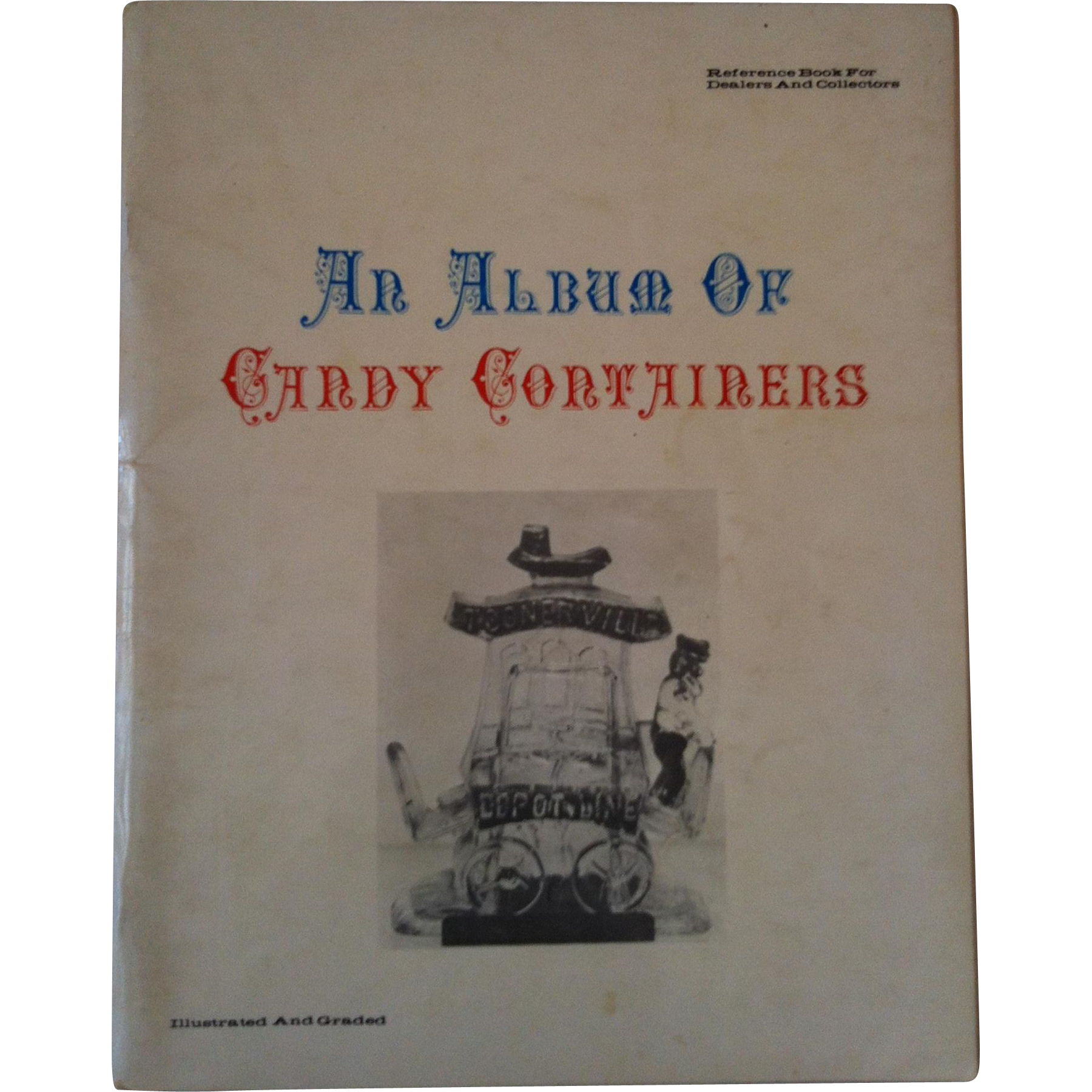An Album of Candy Containers ~ Jennie D Long ~ 1978