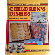 Collector's Encyclopedia of Children's Dishes ~ Whitmyer