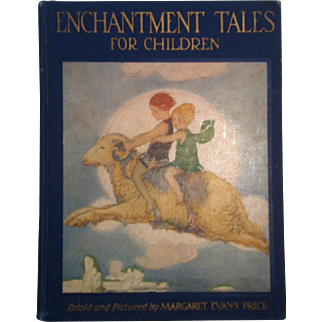 1926 Enchantment Tales For Children ~ Margaret Evans Price ~ First Edition