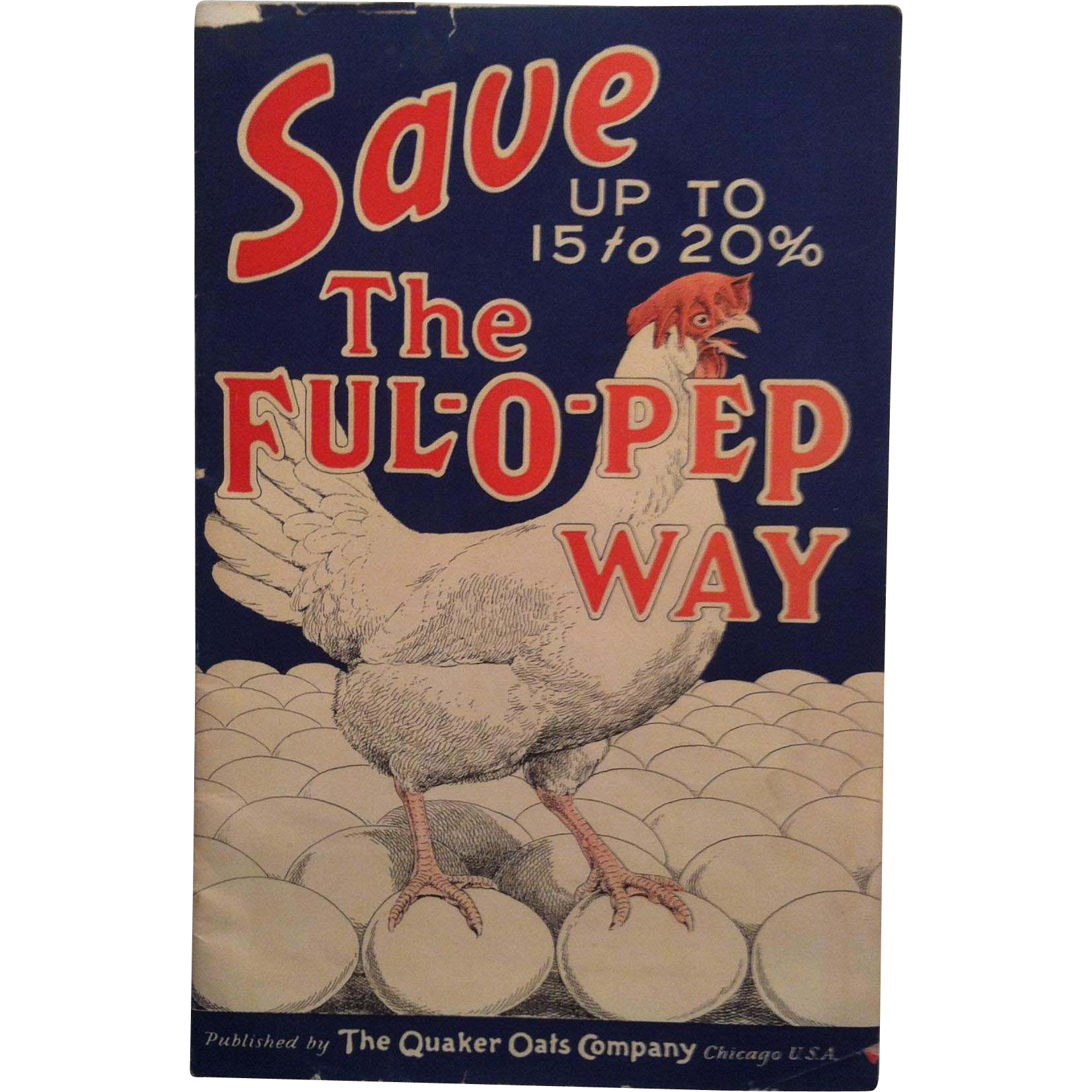 Save The Ful-O-Pep Way ~advertising Booklet ~ Quaker Oats Co