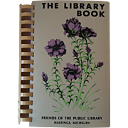 The Library Book ~ Friends of the Public Library Hastings Michigan Cookbook 1983