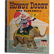Howdy Doody and Clarabell 1951 ( C ) ~ Little Golden Book