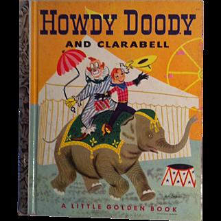 Howdy Doody and Clarabell 1951 ( C ) ~ Little Golden Book