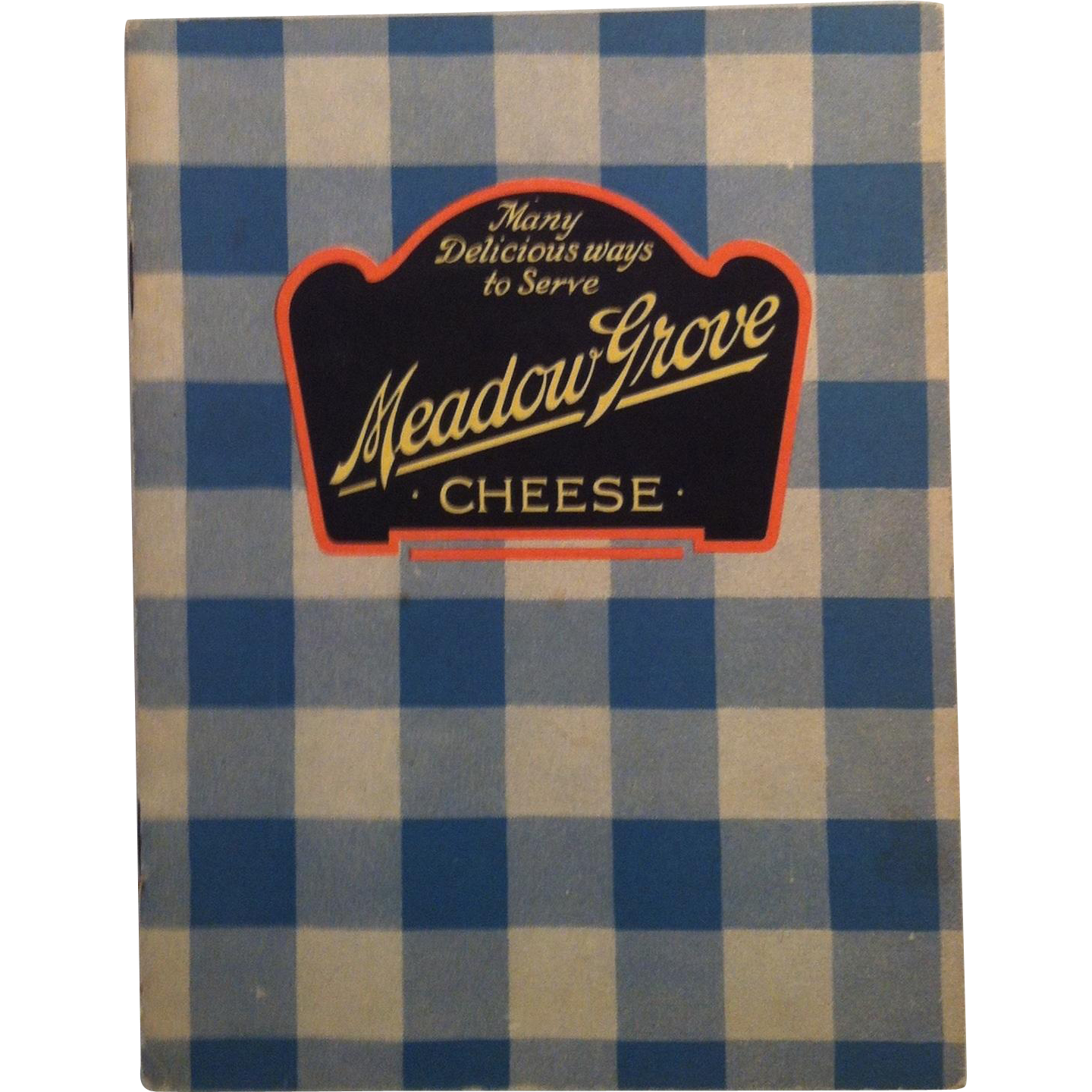 1920 Meadow Grove Cheese Recipe Booklet