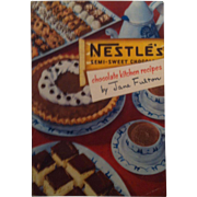 1951 Nestlé Chocolate Kitchen Recipes by Jane Fulton