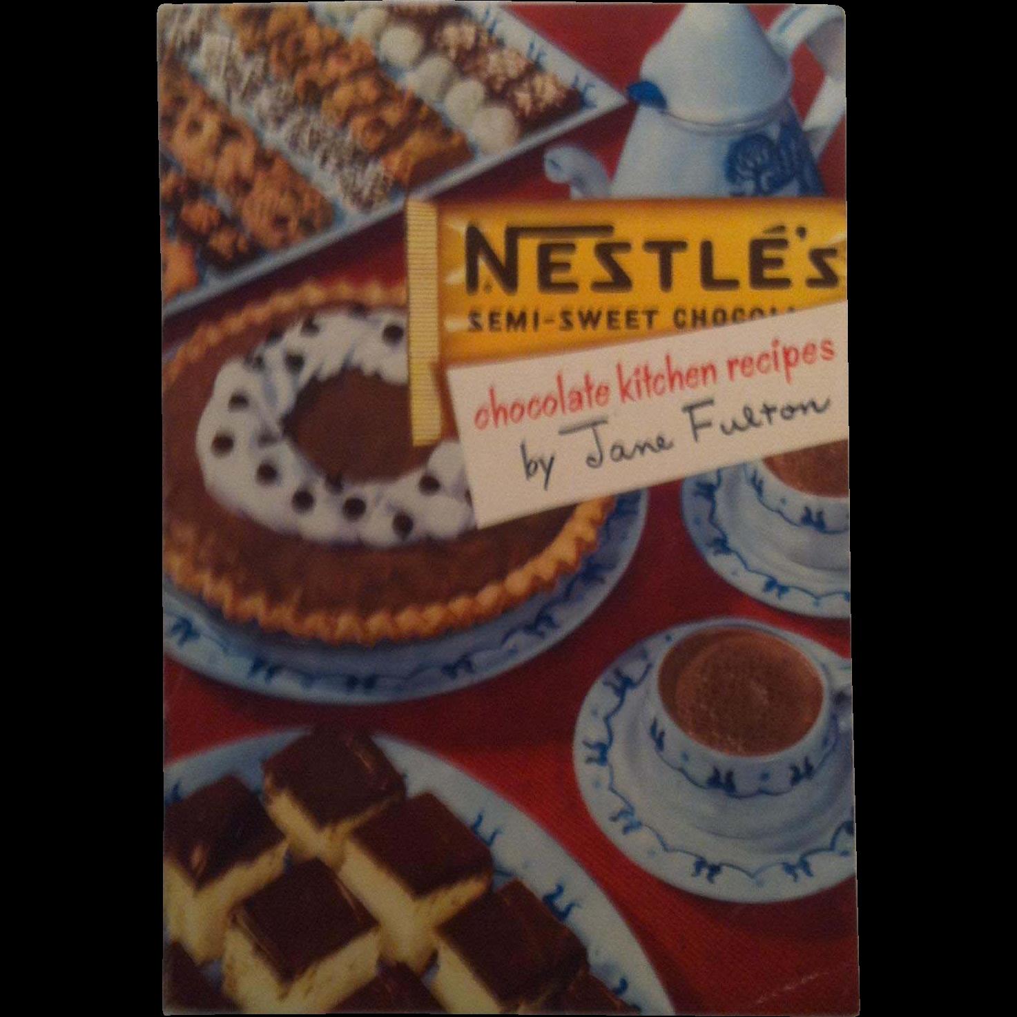 1951 Nestlé Chocolate Kitchen Recipes by Jane Fulton
