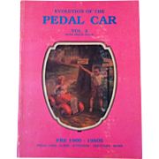 Evolution of the Pedal Car - vol 2 - Neil S Wood