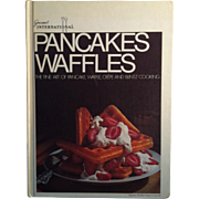 1970 First Edition ~ Gourmet International Pancakes & Waffles