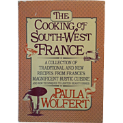 1983 The Cooking Of South -West France ~ Paula Wolfert