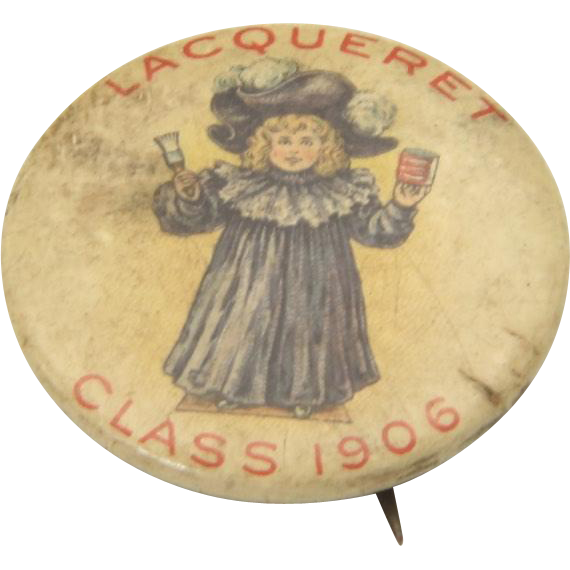 Antique 1906 Small Lacqueret Furniture Varnish Advertising Pin Button